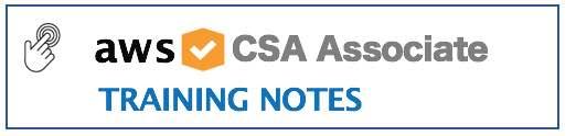 CSA Associate Training Notes