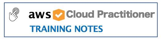 Cloud Practitioner Training Notes