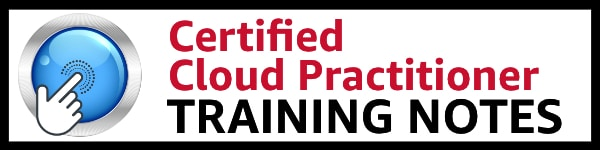AWS Training Notes Cloud Practitioner