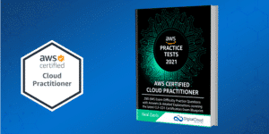AWS Cloud Practitioner Practice Tests