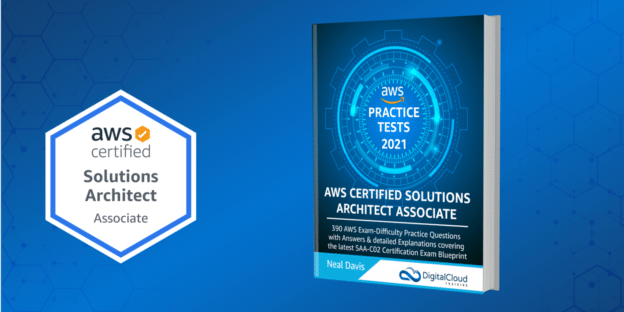 AWS Certified Solutions Architect Practice Tests 2021