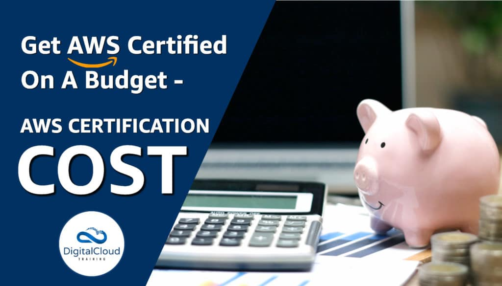 How to get AWS Certified on a budget