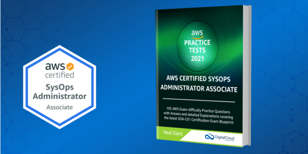 AWS SysOps Practice Exam Questions 2021
